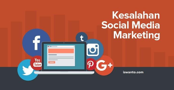 9 kesalahan strategi sosial media